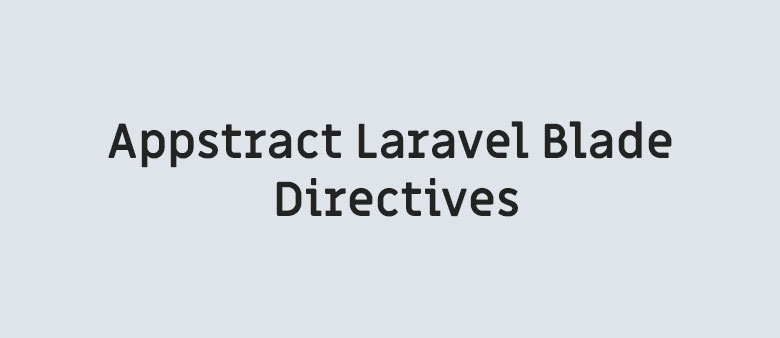 Appstract Laravel Blade Directives