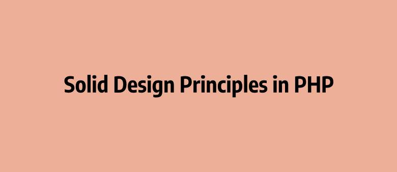 solid design principles in php