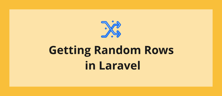 Getting Random Rows in Laravel