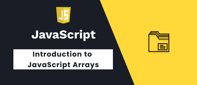Introduction To JavaScript Arrays