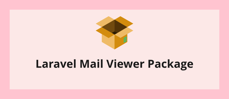 Laravel Mail Viewer Package
