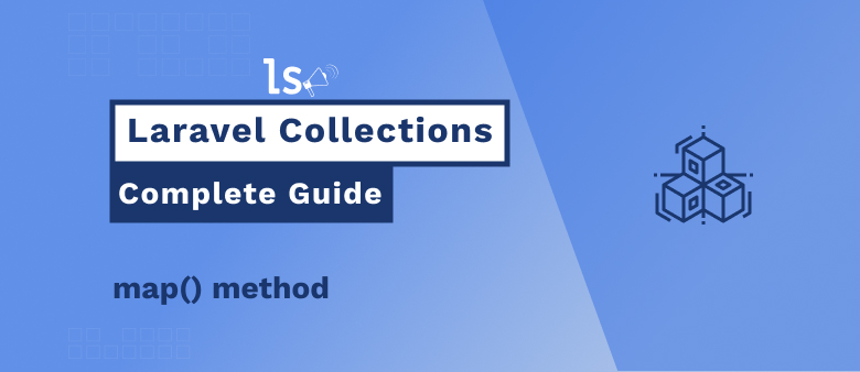 Laravel Collections – map() Method