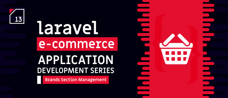 Laravel E-Commerce Application Development – Brands Section