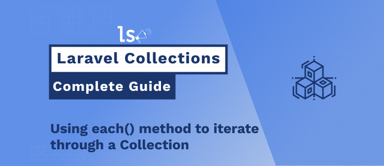 Laravel Collection - each() Method