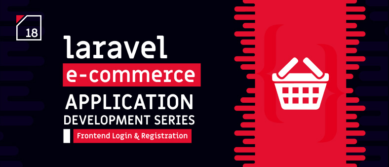Laravel E-Commerce Application Development – Frontend Login & Registration